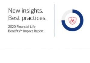 2020 Financial Life Benefits™ Impact Report